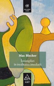 Intamplari in irealitatea imediata - Max Blecher