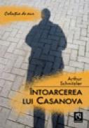 Intoarcerea lui Casanova - Arthur Schnitzler
