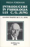 Introducere in psihologia lui C.G. Jung - Frieda Fordham
