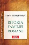 Istoria familiei romane - Florica Mihut Bohiltea