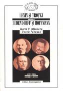 Lenin si Trotki versus Ludendorff si Hoffmann - Marin C. Stanescu si Costin Fenesan