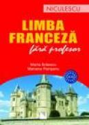 Limba franceza fara profesor (A1-A2) - Maria Braescu, Mariana Perisanu