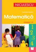 Matematica. Clasele 1 - 4 - Camelia Burlan