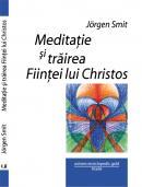 Meditatie si trairea Fiintei lui Christos - Jorgen Smit