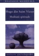 Meditatii spirituale - Hugo din Saint Victor