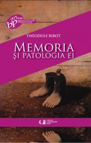 Memoria si patologia ei - Theodule Ribot