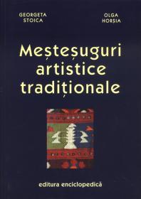Mestesuguri artistice traditionale - Georgeta Stoica