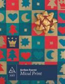 Micul Print - Serban Foarta