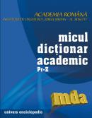 Micul dictionar academic. Volumul IV. Literele Pr-Z - Academia Romana
