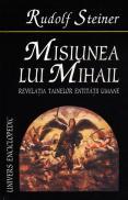 Misiunea lui Mihail - Rudolf Steiner