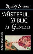 Misterul biblic al Genezei - Rudolf Steiner