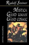 Mistica. Gand uman, gand cosmic - Rudolf Steiner