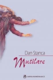 Mutilare - Dan Stanca