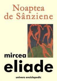 Noaptea de Sanziene - Mircea Eliade
