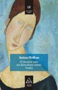 O moarte care nu dovedeste nimic. Ioana - Anton Holban