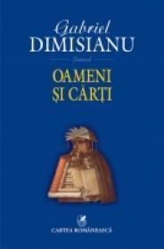 Oameni si carti - Gabriel Dimisianu