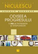 Odiseea progresului in 1700 intrebari si raspunsuri - Florian Breitsameter s.a.