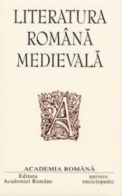 Opere. Literatura romana medievala. -