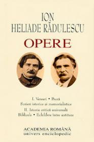 Opere. Volumul I + II - Ion Heliade Radulescu