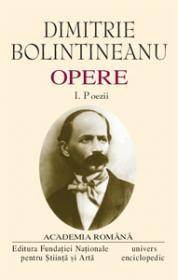 Opere. Volumul I - II - Dimitrie Bolintineanu