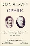 Opere. Volumul III + IV - Ioan Slavici