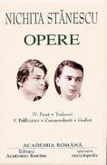 Opere. Volumul IV + V - Nichita Stanescu