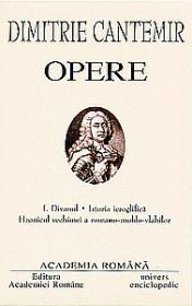 Opere. Volumul I - Dimitrie Cantemir