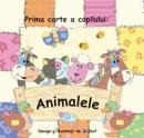 PRIMA CARTE A COPILULUI: ANIMALELE -