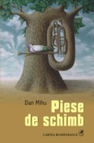 Piese de schimb - Dan Mihu