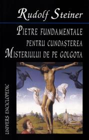 Pietre fundamentale - Rudolf Steiner