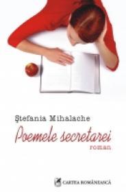 Poemele secretarei - Stefania Mihalache
