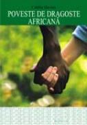 Poveste de dragoste africana - Caitlin Davies