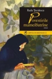 Povestirile mameibatrine - Radu Tuculescu