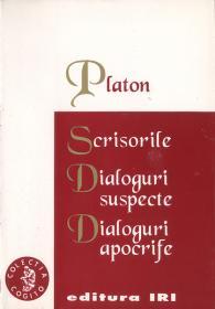 Scrisorile. Dialoguri apocrife. Dialoguri suspecte - Platon