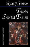 Taina Sfintei Treimi - Rudolf Steiner