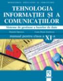 Tehnologia informatiei si a comunicatiilor. Sisteme de gestiune a bazelor de date. Manual pentru clasa a XI-a - Daniela Oprescu, Liana Bejan Ienulescu