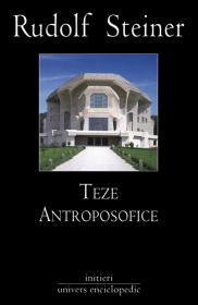 Teze antroposofice - Rudolf Steiner
