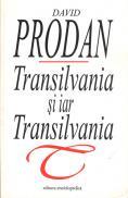 Transilvania si iar Transilvania - David Prodan