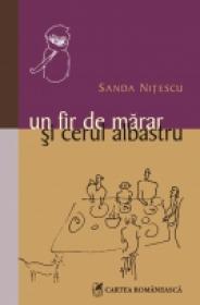 Un fir de marar si cerul albastru - Sanda Nitescu