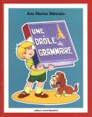 Une drole de grammaire - Ana Marina Stancioiu