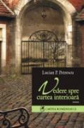 Vedere spre curtea interioara - Lucian P Petrescu