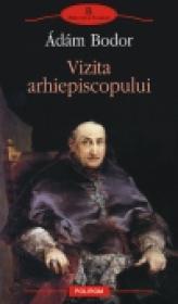 Vizita arhiepiscopului - ?d?m Bodor