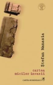 cartea micilor invazii - Stefan Manasia