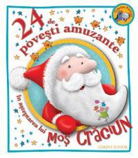 24 de povesti amuzante in asteptarea lui Mos Craciun -