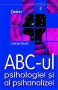 Abc-ul psihologiei si al psihanalizei  - Corinne Morel