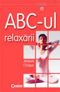 Abc-ul relaxarii  - Jacques Choque
