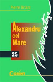 Alexandru cel Mare  - Pierre Briant