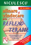 Alinare si vindecare prin reflexoterapie - Ann Gillanders