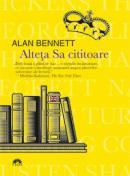 Alteta Sa cititoare  - Alan Bennett