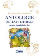 Antologie de texte literare pentru cls. I-II - Daniela Besliu, Alexandrina Dumitru